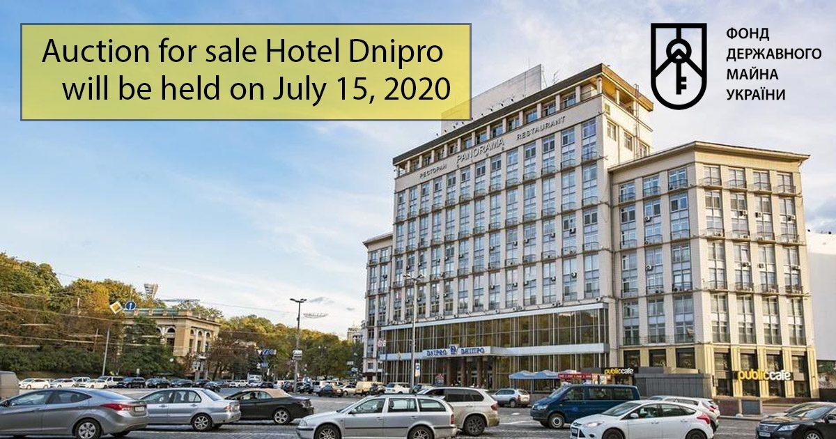 Hotel Dnipro - privatization